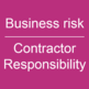 Business Risk Contractor Responsibility