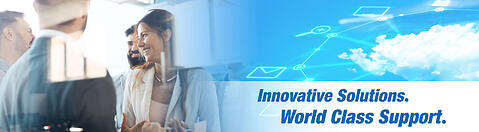 Innovative solutions. world class support