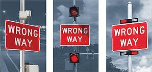 Wrong Way Blinker Signs
