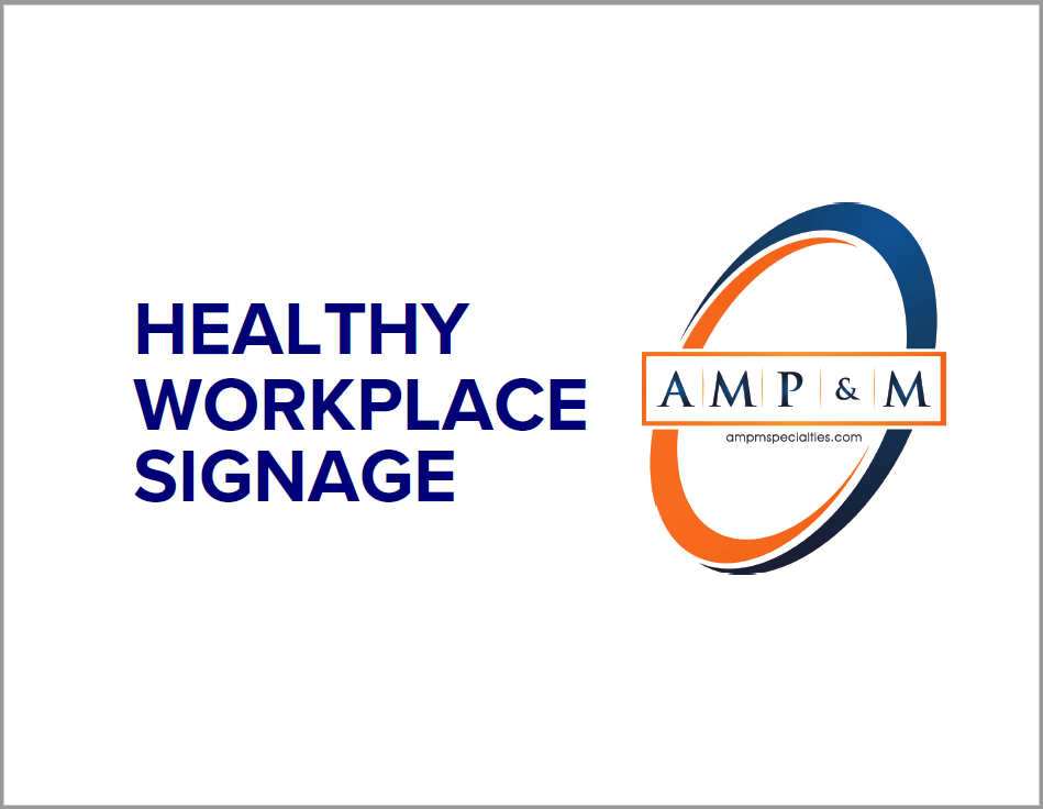Healthy Workplace Signage