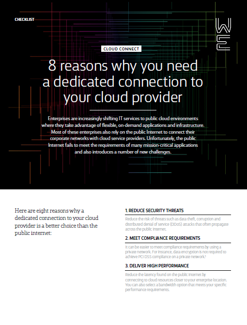 Check List: 8 Reasons why you need a Dedicated Connection to your Cloud Provider